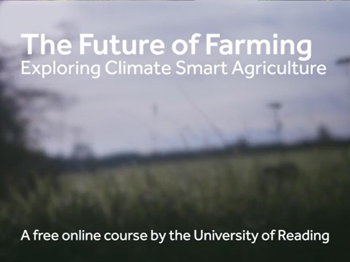 CSA MOOC: Our free online course 'The Future of Farming: Exploring Climate Smart Agriculture' is now live